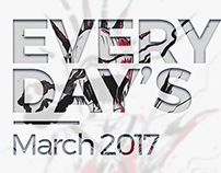 Everyday's March 2017