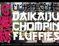 Ultra Cutie Dakaiju Chompin Fluffies: Episode One