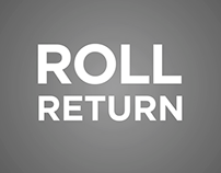 Roll Return - A Concept Animation