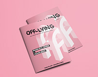 """Off-Lying"", communication project for an art exhibit"