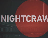 Nightcrawler Title Sequence