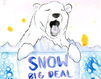 Snow Big Deal gig poster