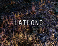 LATLONG // Part of Virtual Depictions: San Francisco