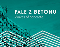 Fale z betonu – Waves of Concrete