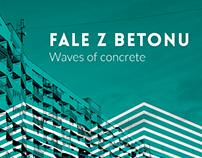 Fale z betonu – Waves of Concrete