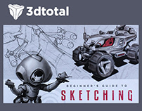 Beginner's Guide to Sketching: Robots, Vehicles & Sci-f