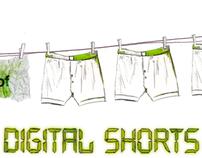 Digital Shorts