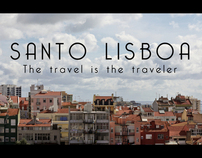 Santo Lisboa, The travel is the traveler