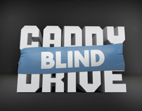 Caddy Blind Drive