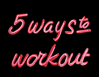 5 Ways To Workout