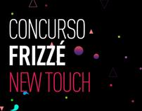 Propuestas Concurso Frizzé New Touch