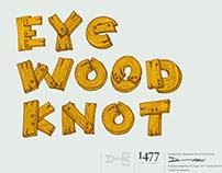 Eye Wood Knot Typeface Design.