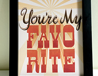 You're My Favorite hand-drawn lettering art print