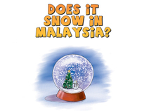 Children's Book - Does It Snow in Malaysia?