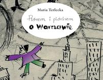 Piórem i piórkiem o Warszawie
