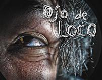 OJO DE LOCO