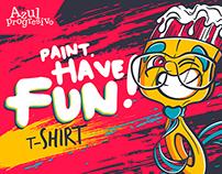 Paint it, Have Fun! T-Shirt