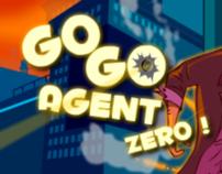 Go Go Agent Zero!!!
