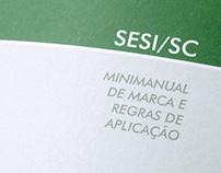 """Minimanual de marca """"SESI/SC"""", 2010"""