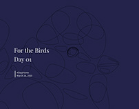 For The Birds: Day 01