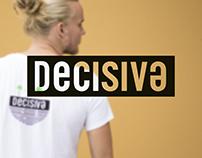 Decisive Collection  - Silkscreen
