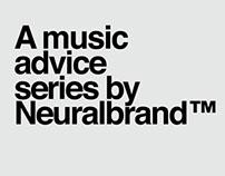 Music Advice Series by Neuralbrand™