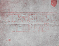 STRANGER THINGS - Poster Concepts