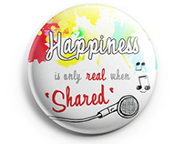 Pin Design [ Happiness is only real when Shared ]