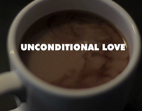 Unconditional Love.
