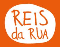 Reis da Rua - WIP - Direção de Arte
