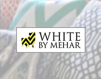 White By Mehar - Digital 2013 - 2015