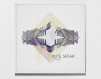 Mute Speak EP Cover design & Visual set
