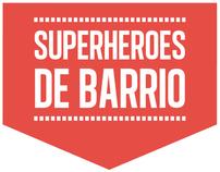 Superhéroes de barrio