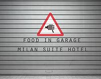 FOOD IN GARAGE MILAN SUIT HOTEL
