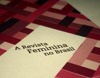 Projeto Editorial: A Revista Feminina no Brasil