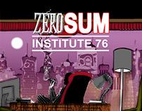 ZERO SUM Institute 76