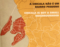 Chicala is not a small neighbourhood