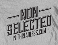 NOT SELECTED IN THREADLESS.COM