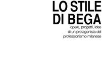 MELCHIORRE BEGA_elaborato sull'architetto milanese