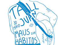 TALL JUAN - EU Tour - Portugal at Maus Hábitos Poster