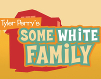 "Tyler Perry's ""Some White Family"" (Comedy Short)"