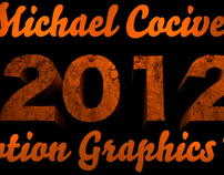 Michael Cocivera 2012 Motion Graphics Reel