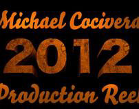 Michael Cocivera Production Reel 2012