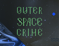 Outer Space Crime