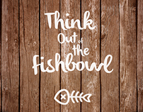 Think Out of the Fishbowl