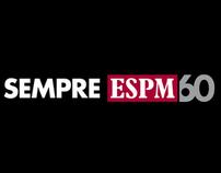 ESPM 60 anos