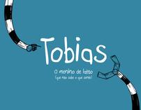 Tobias - O menino de latão (que não sabe o que sente)
