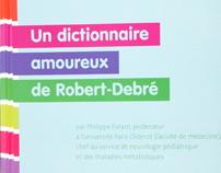 Dictionnaire amoureux d'un hôpital exceptionnel