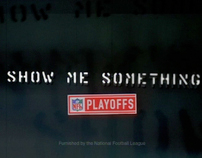 """NFL Playoff TV :30 """"Show Me Something"""""""