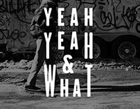 Brand design & development - Yeah Yeah & What